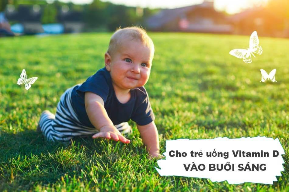 Vitamin d cho trẻ sơ sinh uống lúc nào?