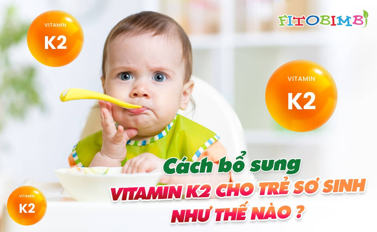 bổ sung vitamin k2 cho trẻ