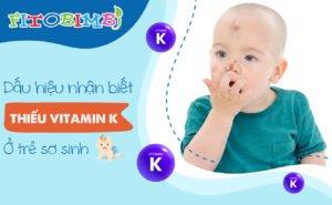 Thiếu vitamin K ở trẻ sơ sinh