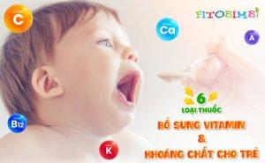 thuốc bổ sung vitamin và khoáng chất cho trẻ