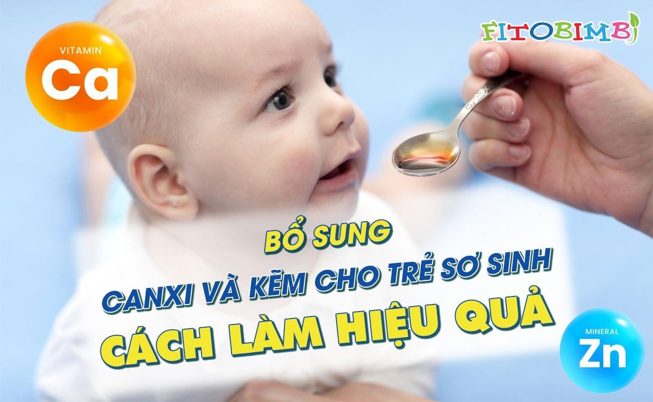 bổ sung canxi và kẽm cho trẻ sơ sinh