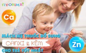 thuốc bổ sung canxi và kẽm cho trẻ