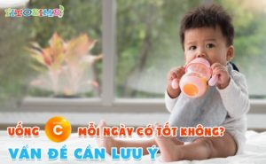 uống vitamin c mỗi ngày có tốt không
