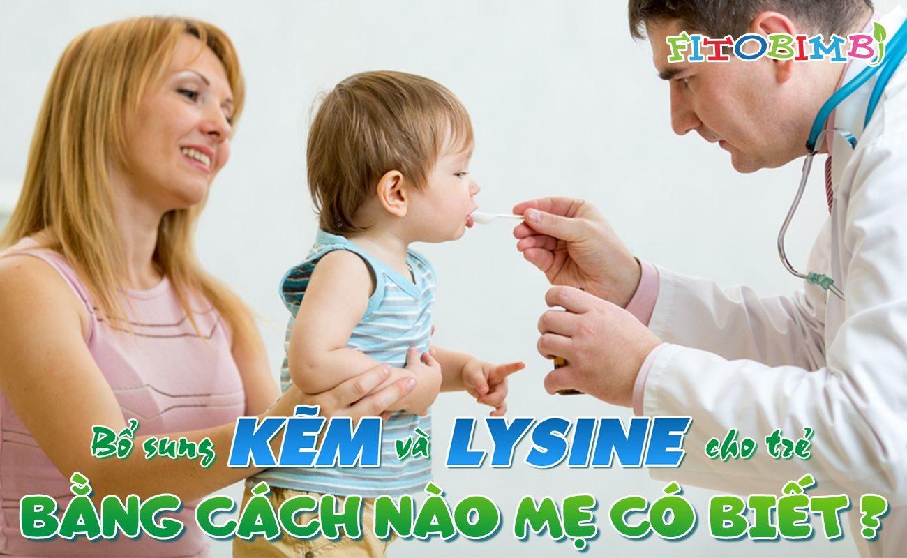 bổ sung kẽm và lysine cho trẻ