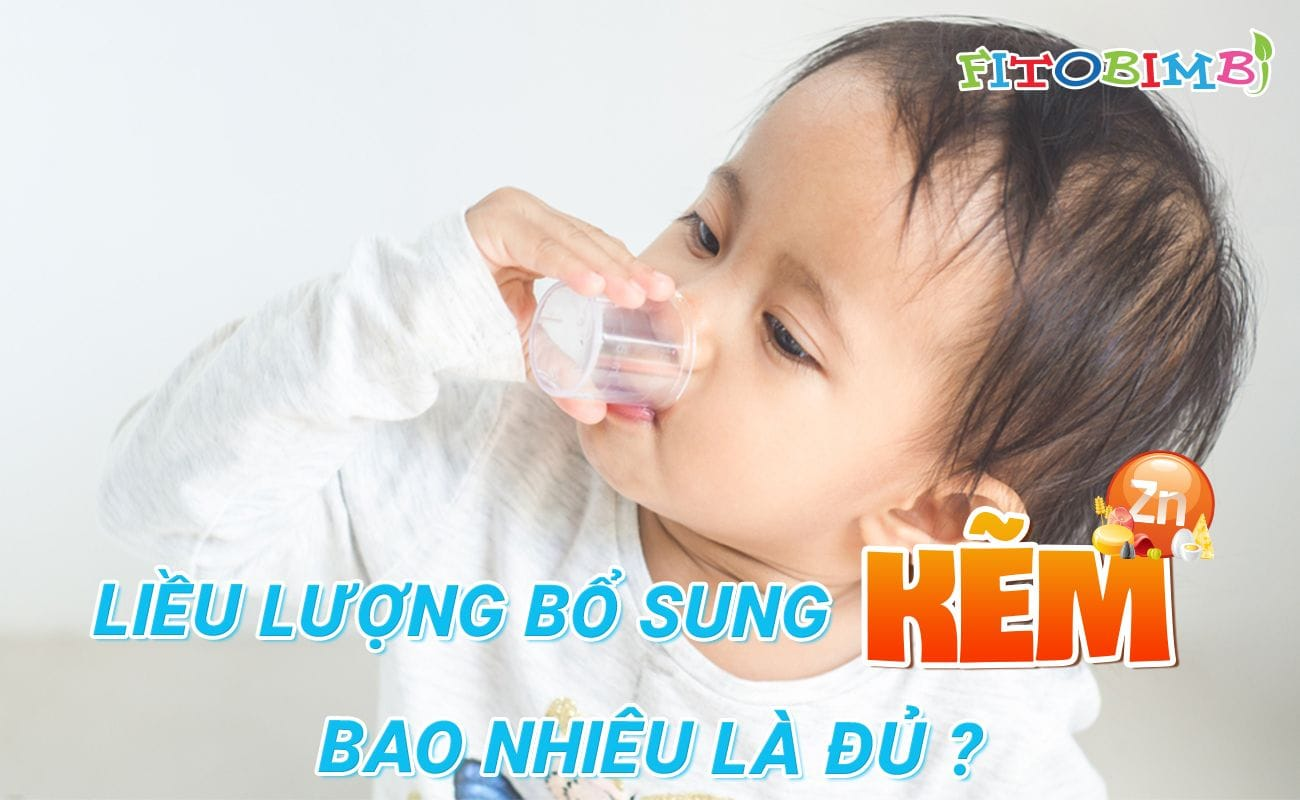 liều dùng kẽm cho trẻ em