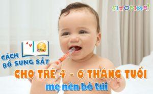 bổ sung sắt cho trẻ 4-6 tháng tuổi